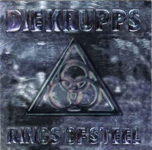 Die Krupps - Rings Of Steel