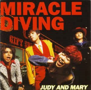 (J-Pop)Judy And Mary - Miracle Diving